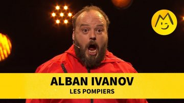 Alban Ivanov – Les pompiers