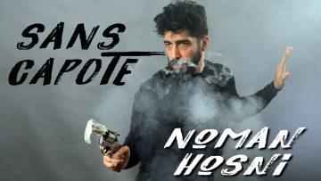 SANS CAPOTE – NOMAN HOSNI